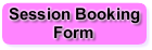 Session Booking Form Button